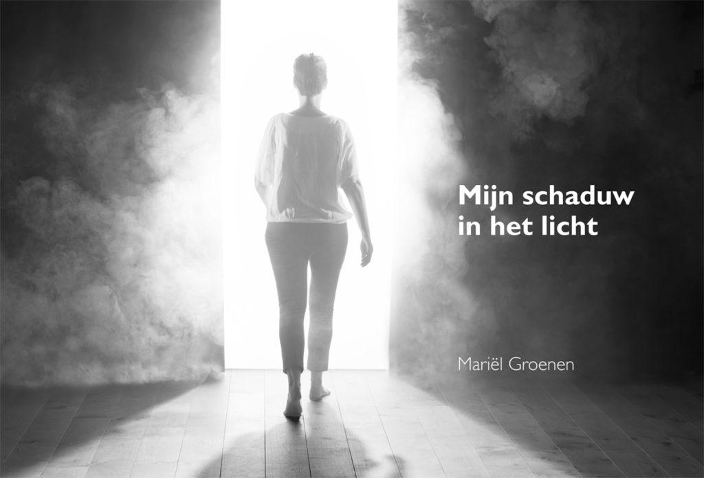 Mijn schaduw in het licht van Mariël Groenen